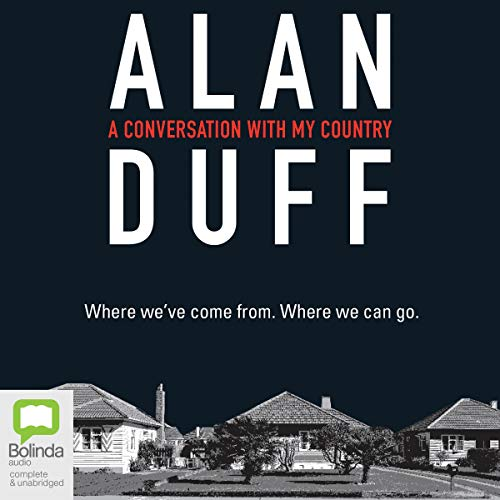 A Conversation with My Country Audiobook By Alan Duff cover art