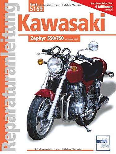 Reparaturanleitung, Band 5169: Kawasaki Zephyr 550/750 ab Baujahr 1990