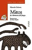 Mitos: de Memoria del fuego: 79 (LITERATURA INFANTIL (6-11...