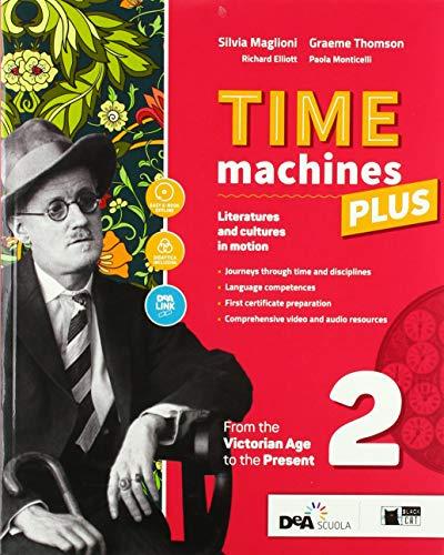 Time machines plus. Per le Scuole superiori. Con ebook. Con espansione online. Con DVD-ROM. Con Libro: Fascicolo nuovo esame di Stato (Vol. 2)