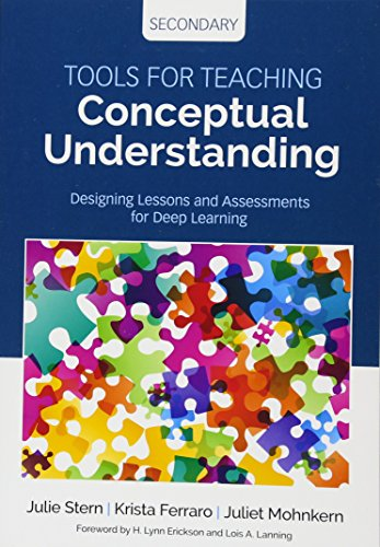 Compare Textbook Prices for Tools for Teaching Conceptual Understanding, Secondary: Designing Lessons and Assessments for Deep Learning Corwin Teaching Essentials 1 Edition ISBN 9781506355702 by Stern, Julie,Ferraro, Krista,Mohnkern, Juliet
