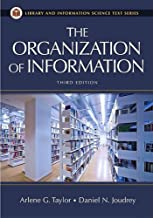 The Organization of Information, 3rd Edition (Library & Information Science Text)