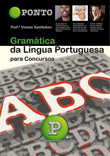 Gramática da Língua Portuguesa: para concursos
