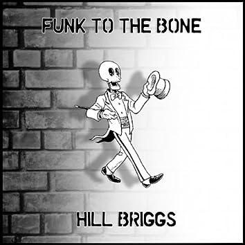 Funk to the Bone