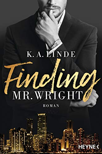 Finding Mr. Wright: Roman (Die Wright-Brother-Serie 1)