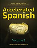 Accelerated Spanish: Learn fluent Spanish with a proven accelerated learning system (1)