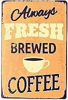 新鮮なコーヒーの壁錫サイン金属ポスターレトロプラーク警告サインヴィンテージ鉄絵画の装飾オフィスの寝室のリビングルームクラブのための面白い吊り工芸品
