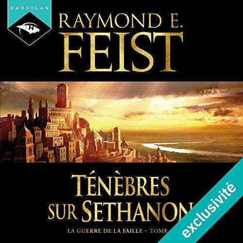 Ténèbres sur Sethanon (La Guerre de la Faille 4) audiobook cover art