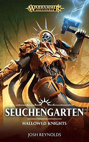 Warhammer Age of Sigmar - Seuchengarten: Hallowed Knights Band 1