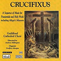 Crucifixus by GUILDFORD CATHEDRAL CHOIR (1995-10-24)