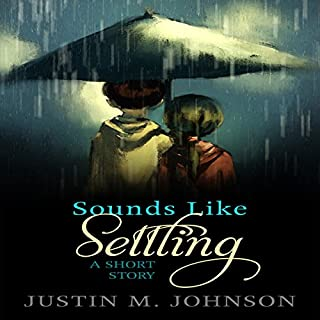 Sounds Like Settling: A Short Story audiobook cover art