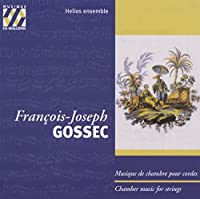 Gossec: Chamber Music for Strings (2007-02-22)