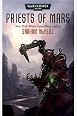 Priests of Mars (Forge of Mars Book 1) Kindle Edition