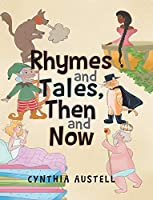 Rhymes and Tales, Then and Now