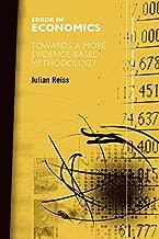 Error in Economics: Towards a More Evidence–Based Methodology (Routledge INEM Advances in Economic Methodology)