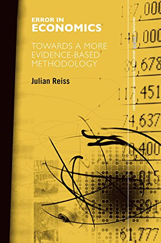 Error in Economics: Towards a More Evidence–Based Methodology (Routledge INEM Advances in Economic Methodology) (English Edition)