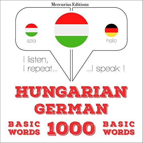Hungarian – German. 1000 basic words cover art