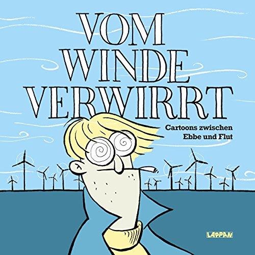 Vom Winde verwirrt: Cartoons zwischen Ebbe und Flut