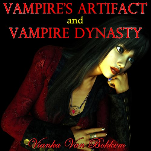 Vampire's Artifact and Vampire Dynasty cover art