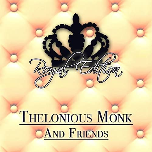 Thelonious Monk Quintet & Thelonious Monk