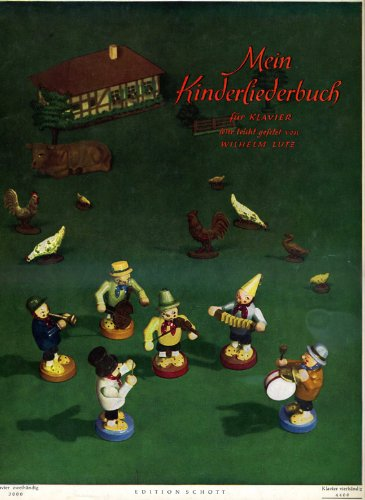 Mein Kinderliederbuch. Kinderlieder für Klavier. Sehr leicht bis leicht gesetzt. Vierhändig