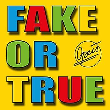 Fake or True