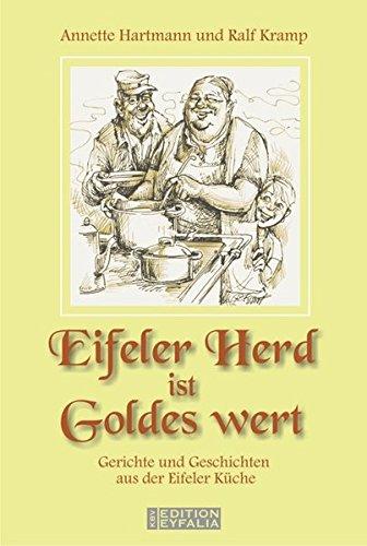 Eifeler Herd ist Goldes wert (Edition Eyfalia)