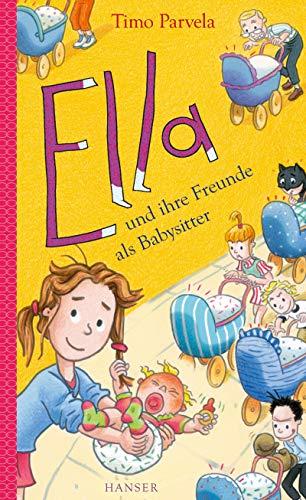 Ella und ihre Freunde als Babysitter (Ella (16), Band 16)