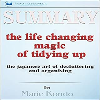 Summary: The Life-Changing Magic of Tidying Up: The Japanese Art of Decluttering and Organizing audiobook cover art