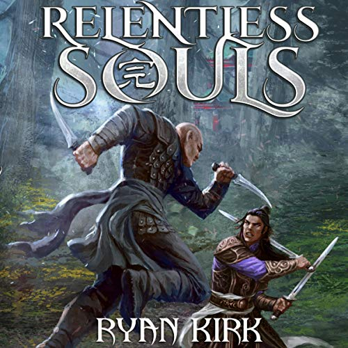 Relentless Souls                   By:                                                                                                                                 Ryan Kirk                               Narrated by:                                                                                                                                 Andrew Tell                      Length: 11 hrs and 35 mins     19 ratings     Overall 4.3