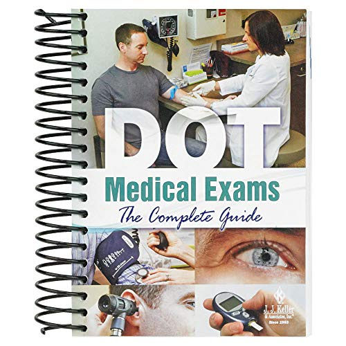 DOT Medical Exams: The Complete Guide Handbook (5