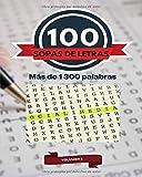 100 SOPA DE LETRAS Vol 1: 100 juegos para adultos y más de 1.300 palabras para encontrar. Diferentes dificultades, horas de entretención
