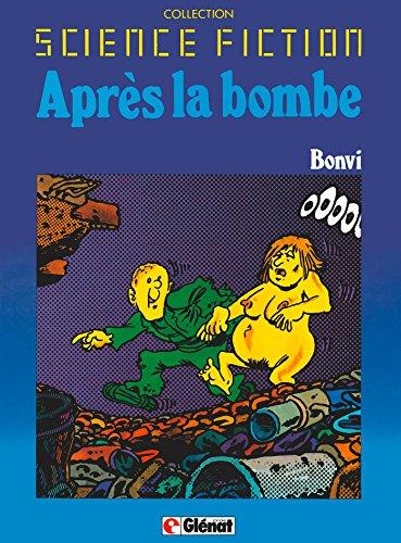 Après la bombe Tome 2 : Patrimoine Glénat 2