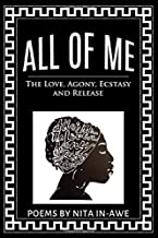 All of Me: The Love, Agony, Ecstasy and Release