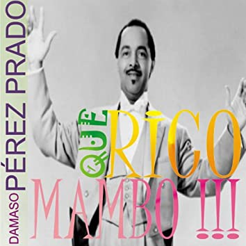 Que Rico Mambo !!!