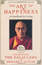 The Art of Happiness 10th Anniversary Edition by C. Cutler, Howard, Dalai Lama, The [15 October 2009]