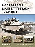 M1A2 Abrams Main Battle Tank 1993–2018: 1993–2018 (New Vanguard)