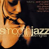 Smooth Jazz:for Seductive Nigh...