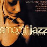 Smooth Jazz:for Seductive Nigh
