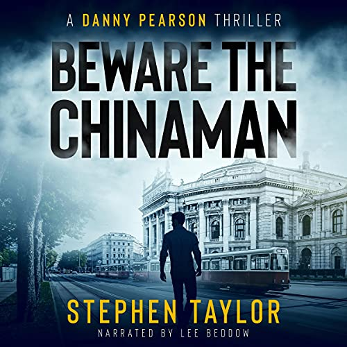 Beware the Chinaman Audiobook By Stephen Taylor cover art