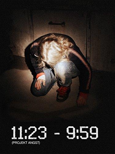 11:23 - 9:59 (Projekt Angst)