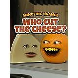 Clip: Annoying Orange - Who Cut the Cheese?