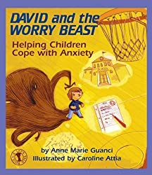 David and the Worry Beast: Helping Children Cope with Anxiety (AFFILIATE)
