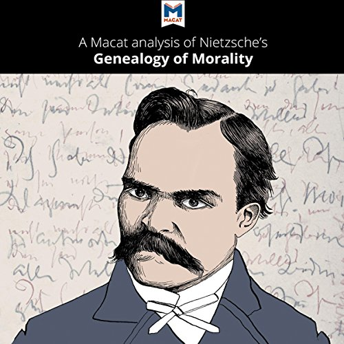 A Macat Analysis of Friedrich Nietzsche's On the Genealogy of Morality audiobook cover art