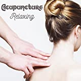 Acupuncture Relaxing New Age Soft Music, Acupressure Background, Time to Reiki, Healing Sounds, Slow Music