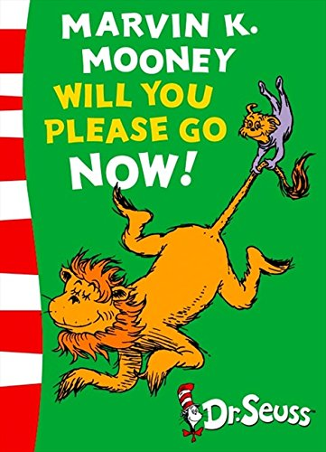 Marvin K. Mooney will you Please Go Now!: Green Back Book (Dr. Seuss - Green Back Book)の詳細を見る