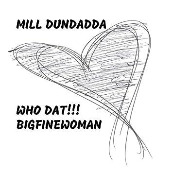Who Dat!!! BigFineWoman