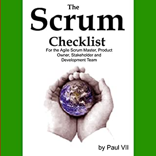 The Scrum Checklist for the Agile Scrum Master, Product Owner, Stakeholder and Development Team audiobook cover art