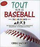 Tout sur le baseball pour les enfants