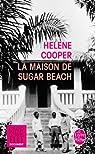 La maison de Sugar Beach par Cooper